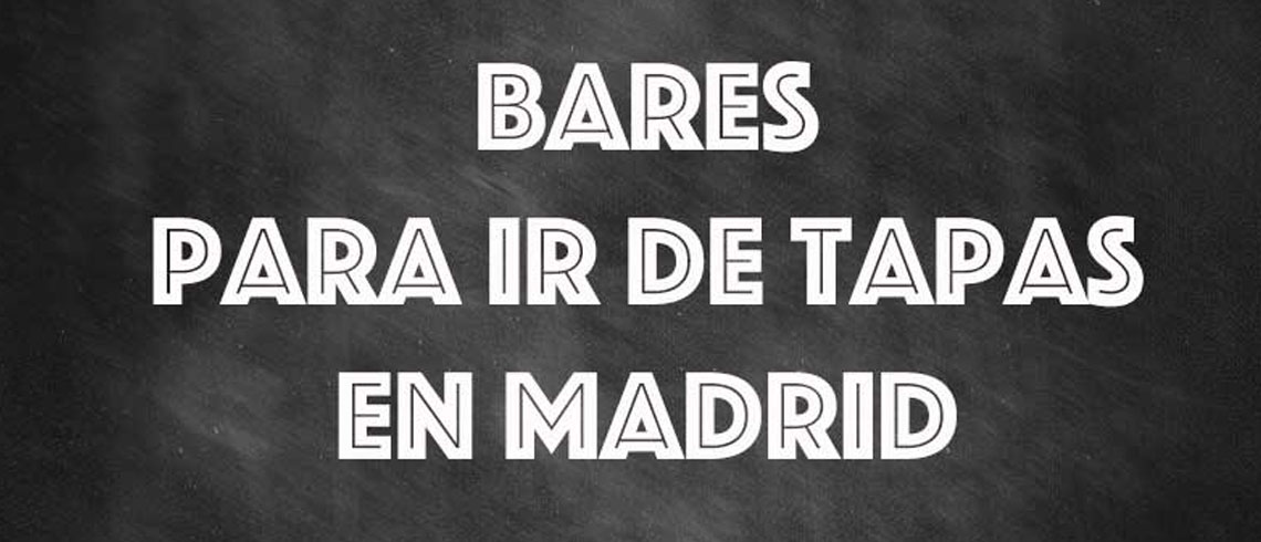 Nuestras barras favoritas para tapear en Madrid