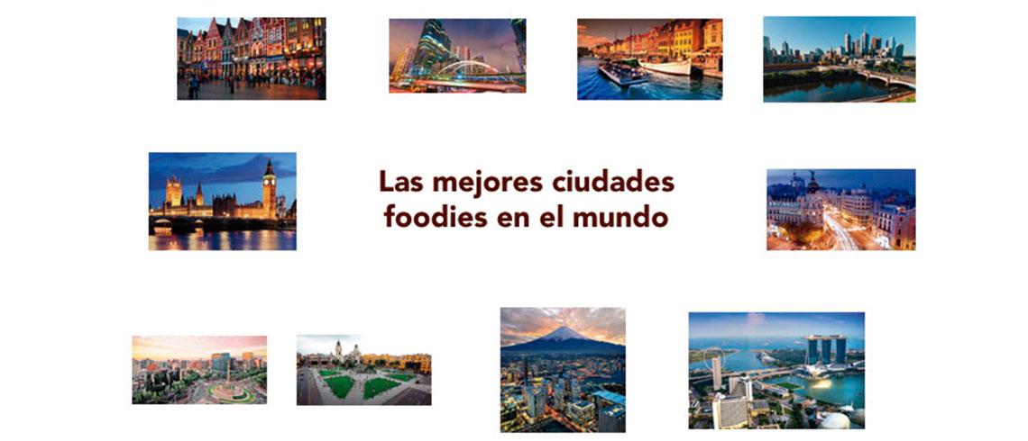 Las mejores ciudades para foodies en el mundo